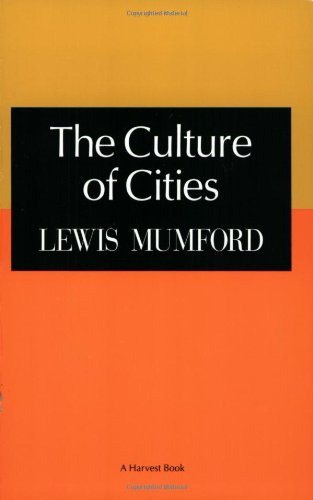 9780156233019: The Culture of Cities (Harvest Book)