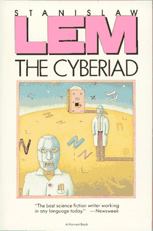 9780156235501: The Cyberiad: Fables for the Cybernetic Age