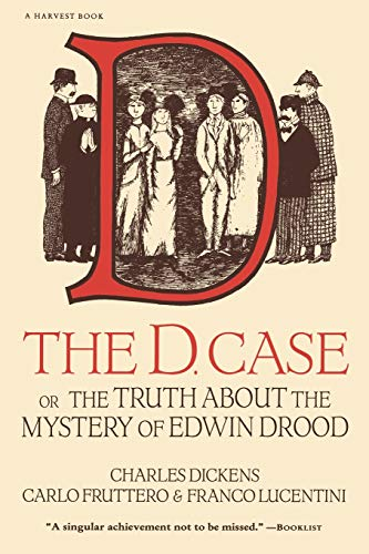 9780156236003: The D. Case: Or The Truth About The Mystery Of Edwin Drood