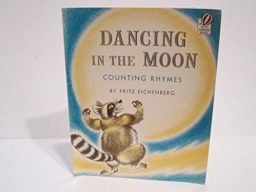 Dancing in the Moon: Counting Rhymes (Voyager Book ; Avb 97): Fritz Eichenberg