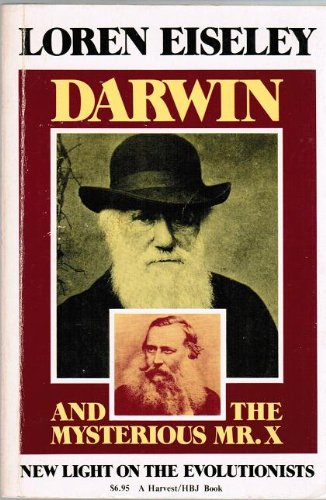 9780156239493: Darwin and the Mysterious Mr. X: New Light on the Evolutionists