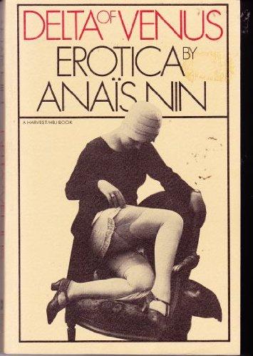 Delta of Venus Erotica by Anais Nin: Nin, Anais