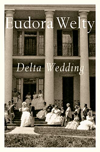 9780156252805: Delta Wedding (A Harvest/Hbj Book): A Novel (Harvest/HBJ Book)