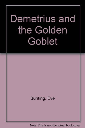9780156252829: Demetrius and the Golden Goblet