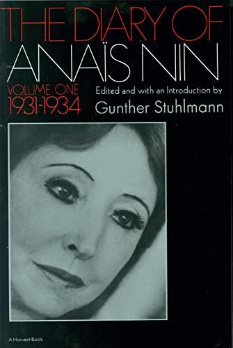 9780156260251: The Diary of Anais Nin, Vol. 1: 1931-1934