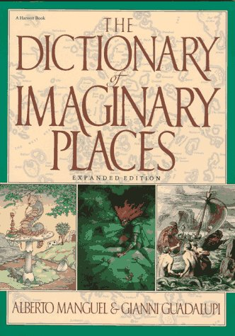 9780156260541: Dictionary of Imaginary Places