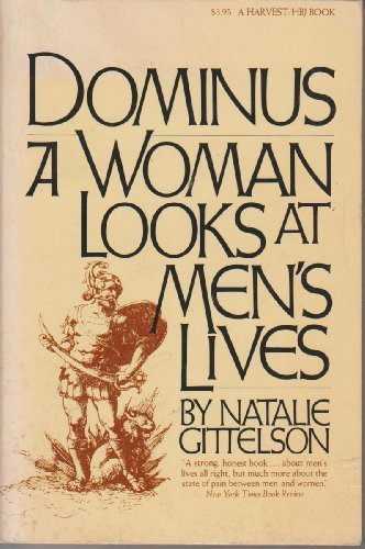 9780156261180: Dominus: A woman looks at men's lives (A Harvest/HBJ book)