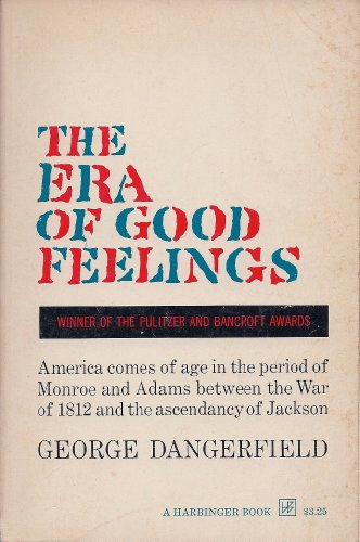 9780156290005: The Era of Good Feelings