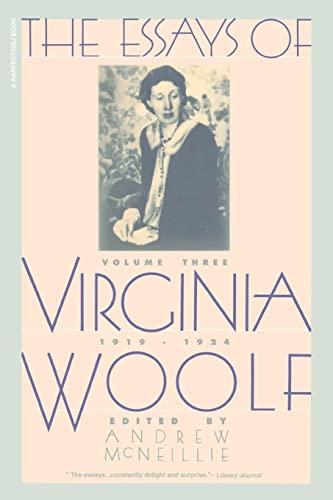 The Essays of Virginia Woolf, Vol. 3: 1919-1924: Woolf, Virginia
