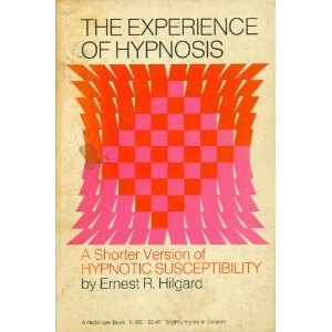 The Experience of Hypnosis