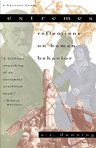 9780156295604: Extremes: Reflections on Human Behavior
