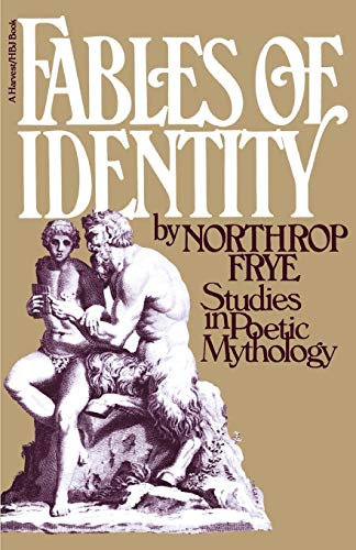 9780156297301: Fables of Identity Studies in Poetic Mythology