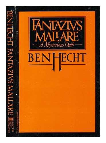 Fantazius Mallare: A Mysterious Oath: Hecht, Ben