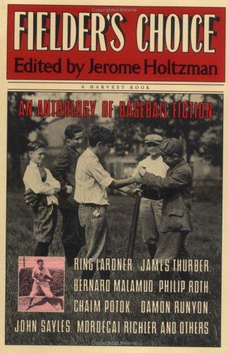 9780156306522: Fielder's Choice: An Anthology of Baseball Fiction (Harvest/HBJ Book)