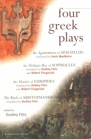 Four Greek Plays: Aeschylus, Sophocles, Euripides,