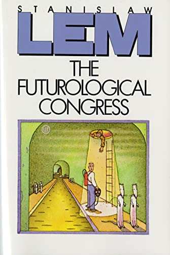 9780156340403: The Futurological Congress: From the Memoirs of Ijon Tichy