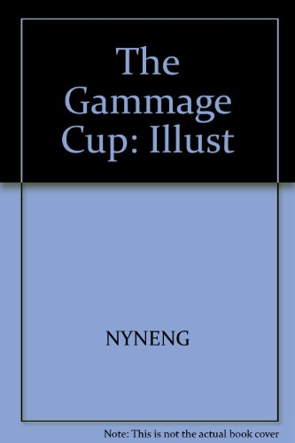 9780156342773: The Gammage cup (A Voyager/HBJ book)
