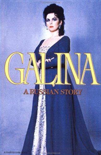 9780156343206: Galina: A Russian Story