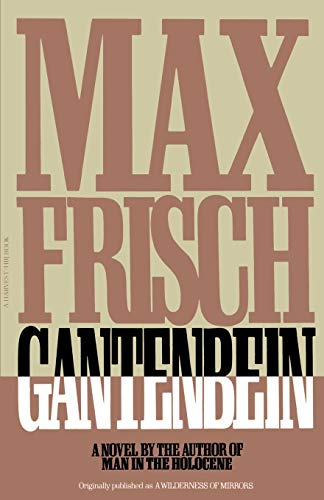 9780156344074: Gantenbein (Harvest/HBJ Book)