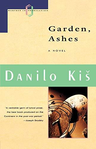9780156345484: Garden, Ashes (Harvest in Translation)