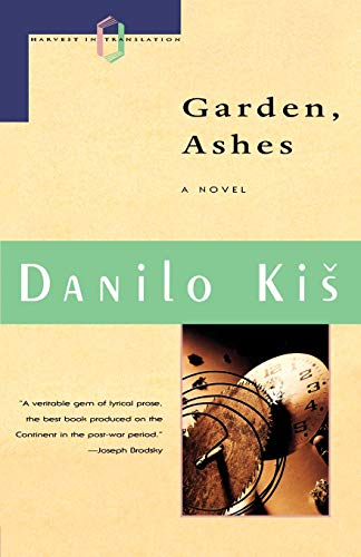9780156345484: Garden, Ashes (Harvest in Translation)