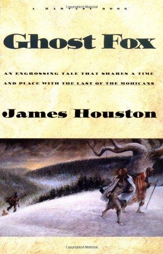Ghost Fox (A Harvest Book): Houston, James A.