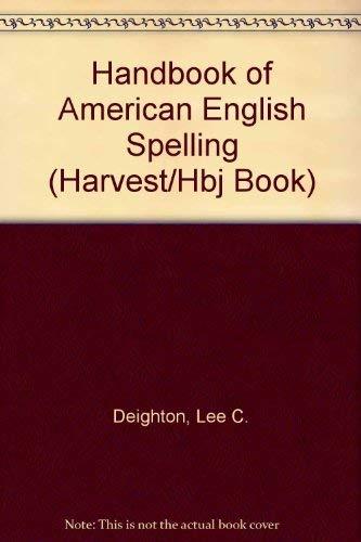 9780156386722: Handbook of American English Spelling (Harvest/Hbj Book)