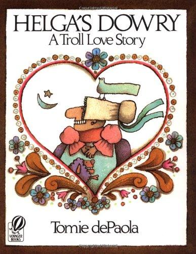 9780156400107: Helga's Dowry: A Troll Love Story