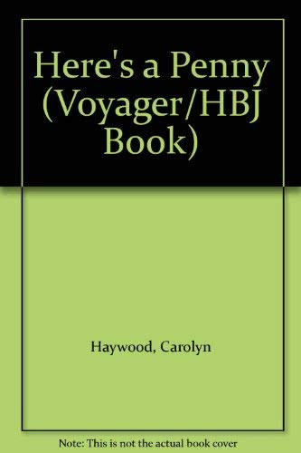 9780156400626: Here's a Penny (Voyager/Hbj Book)