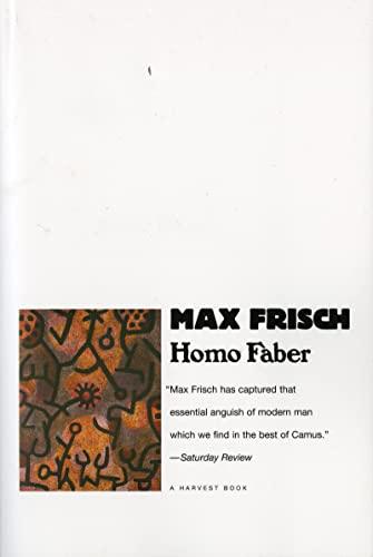 Homo Faber (Harvest Book): Max Frisch