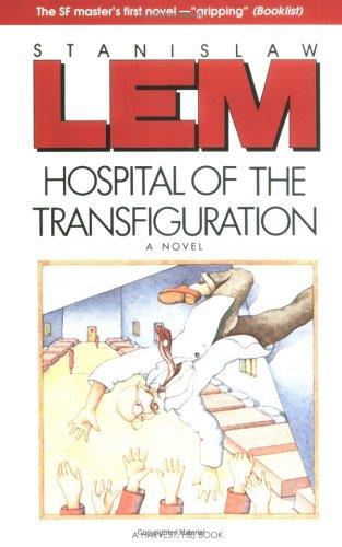 9780156421768: Hospital Of The Transfiguration
