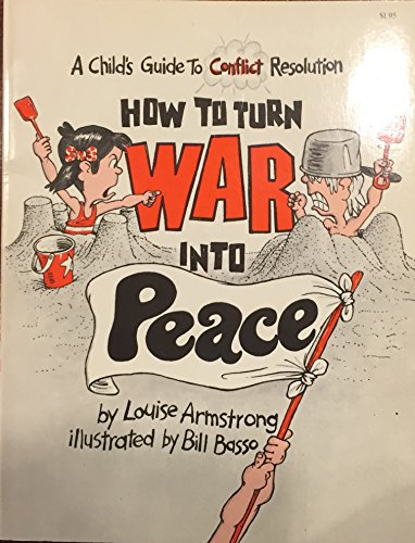 9780156422062: How to Turn War Into Peace: A Child's Guide to Conflict Resolution (Let Me Read Book)