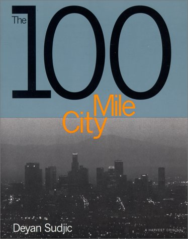 9780156423571: The 100 Mile City