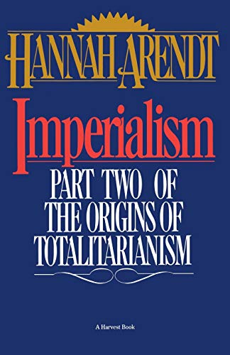 9780156442008: Imperialism: Part Two Of The Origins Of Totalitarianism