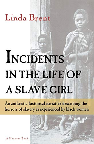 9780156443500: Incidents in the Life of a Slave Girl (Harvest/HBJ Book)