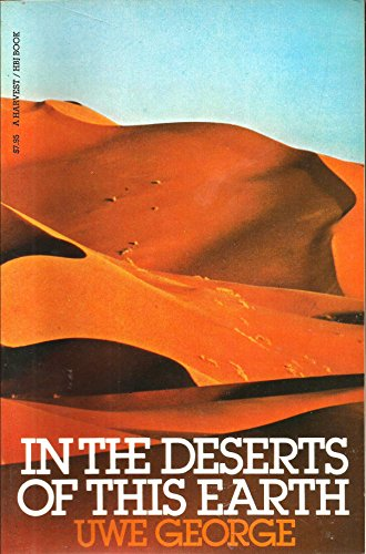 9780156444354: In the Deserts of This Earth (A Harvest/HBJ book)