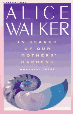 9780156445443: In Search of Our Mothers' Gardens: Womanist Prose