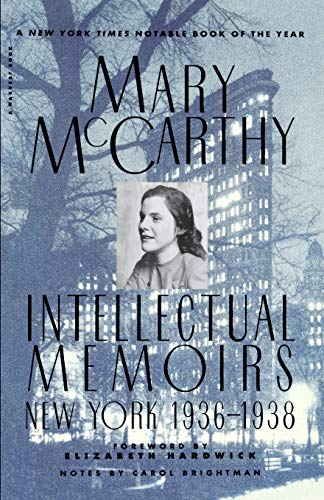 9780156447874: Intellectual Memoirs: New York, 1936-1938 (Harvest Book)