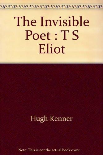 9780156453813: Invisible Poet: T.S.Eliot