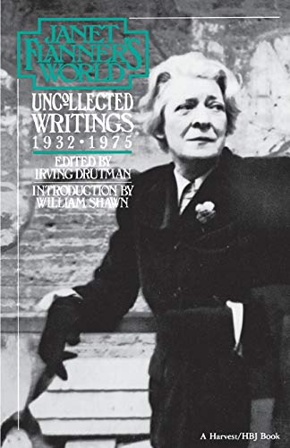 9780156459716: Janet Flanner's World: Uncollected Writings 1932-1975
