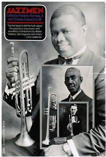 Jazzmen (A Harvest/HBJ book): Frederic Ramsey
