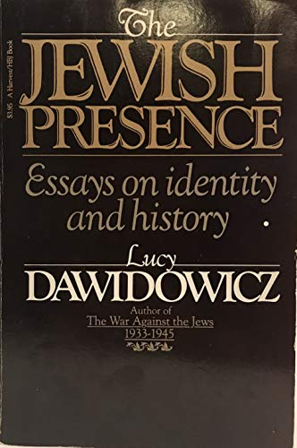 9780156462211: The Jewish Presence: Essays on Identity and History (A Harvest/Hbj Book)