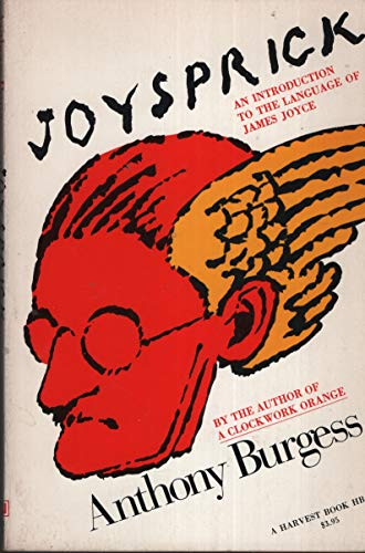 Joysprick : An Introduction to the Language: Anthony Burgess