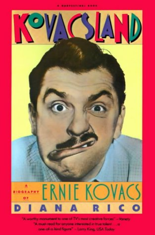 9780156472500: Kovacsland: A Biography of Ernie Kovacs