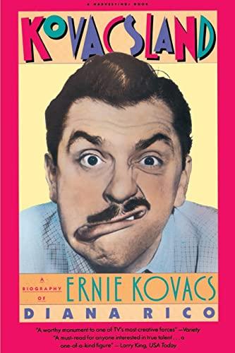 9780156472500: Kovacsland: Biography Of Ernie Kovacs