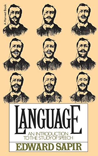 9780156482332: Language: An Introduction to the Study of Speech