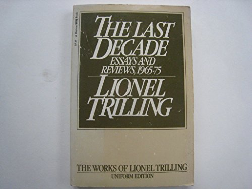 9780156488921: Last Decade: Essays and Reviews, 1965-1975