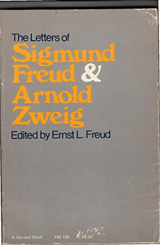 9780156506809: The Letters of Sigmund Freud and Arnold Zweig.