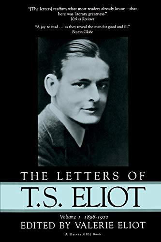 9780156508506: Letters Of T.S. Eliot: Vol. 1, 1898-1922 (Letters of T. S. Eliot, 1898-1922)