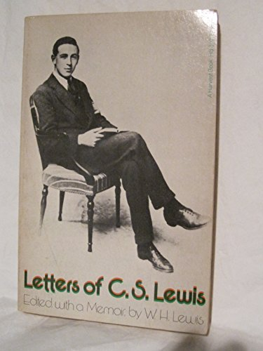 9780156508704: Letters of C. S. Lewis